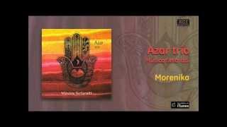 Azar Trío Música Sefaradí Morenika