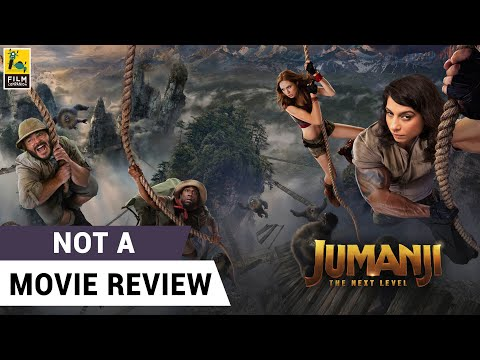 Jumanji The Next Level | Not A Movie Review by Sucharita Tyagi | Dwayne Johnson | Film Companion