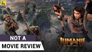 Jumanji The Next Level | Not A Movie Review by Sucharita Tyagi | Dwayne Johnson | Film Companion