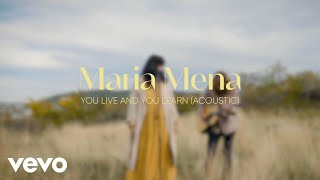 Maria Mena - You Live and You Learn (Acoustic Video)