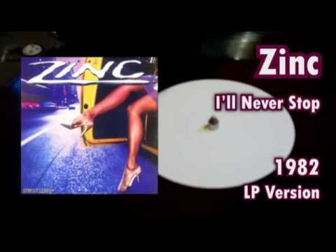 Zinc - I'll Never Stop (LP Version)