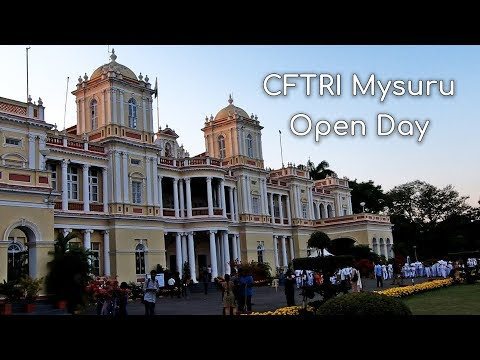 CFTRI Open Day 2018 Central Food Technological Research Institute Mysore Cheluvamba Palace