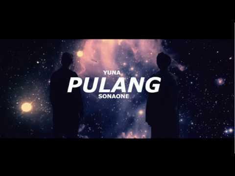 Yuna ft. SonaOne - Pulang (Lyric Video) [OST Sein Dan Luna]
