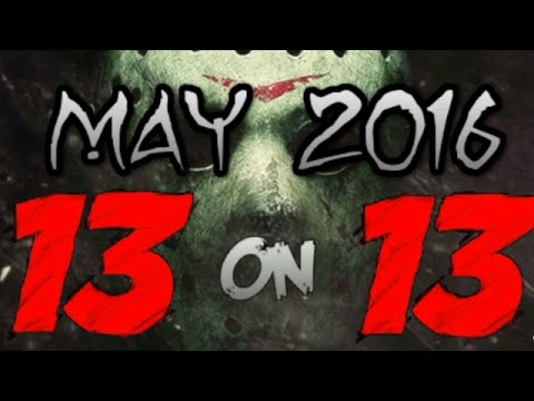 13 On 13 - Friday The 13th News Update - May 2016