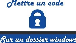 Comment mettre un mot de passe sur un dossier / fichier ou clé USB ► Tuto Fr