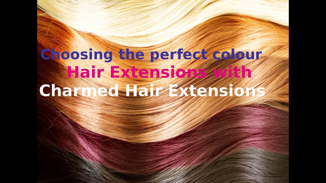 How To Choose The Perfect Colour Hair Extensions Charmed Hair