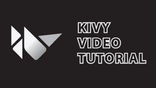 Kivy Tutorial