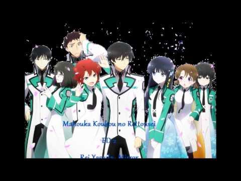 mahouka koukou no rettousei ending 2 full version