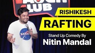 Rafting & Pahado Wali Maggie - Stand up Comedy | Nitin Mandal