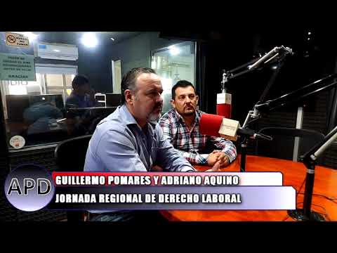 GUILLERMO POMARES Y ADRIANO AQUINO JORNADA DE DERECHO LABORAL