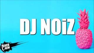 DJ NOIZ - GTFOH 4