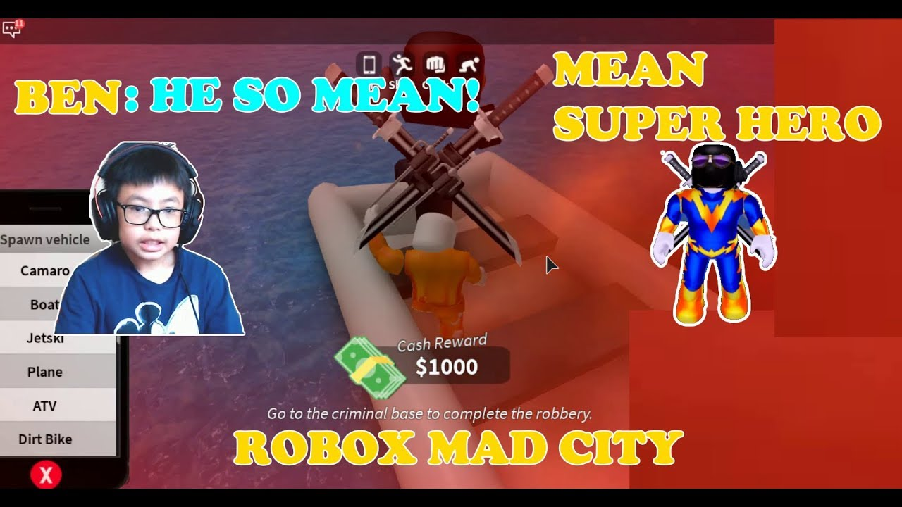 Mad City The Mean Super Heroes Take Me Down Let S Play With Ben