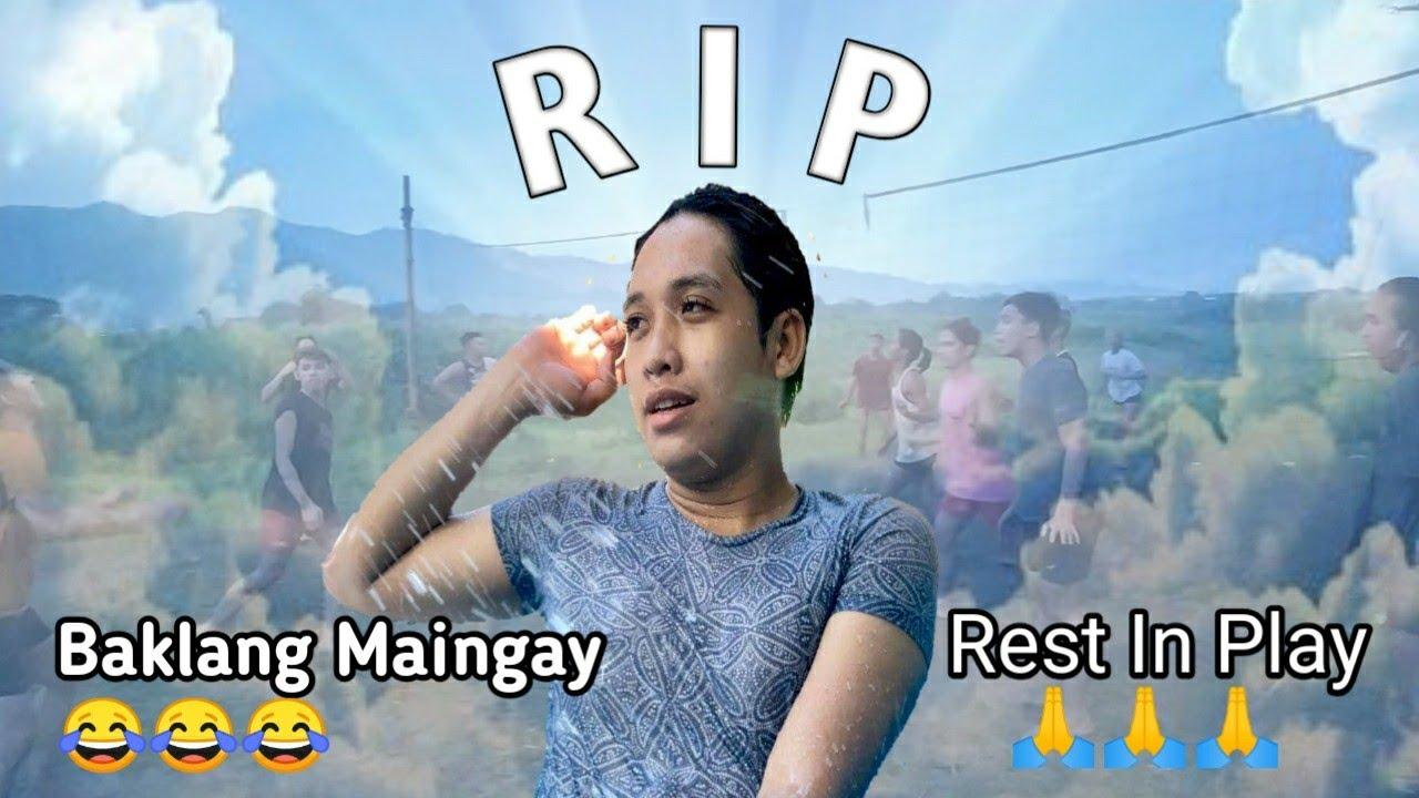 Rest In Play maingay na bading