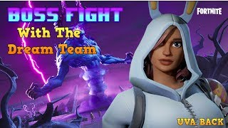 Fortnite Boss Fight with my Dream Team ft Aone Getdismoney, David Dean & Cookiescookies67