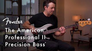 Exploring The American Professional II Precision Bass   American Professional II Series   Fender