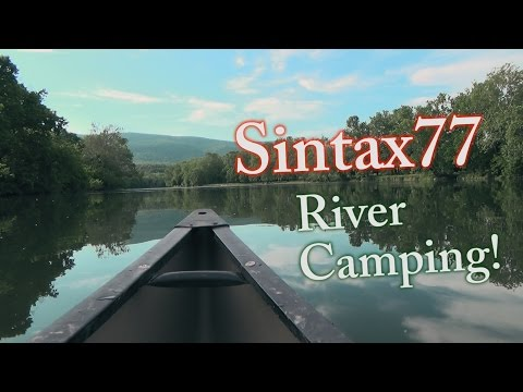 Canoe Camping in Virginia - 4 Days on the Shenandoah River