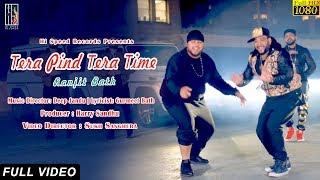 Tera Pind Tera Time : Ranjit Batth (Official Video) Ft. Deep Jandu | Sukh Sanghera
