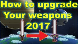 starbound : how to upgrade weapons 2017