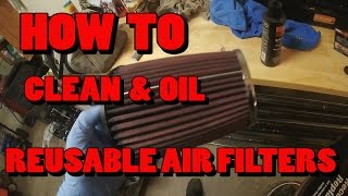 How To: Clean And Oil Reusable Air Filter