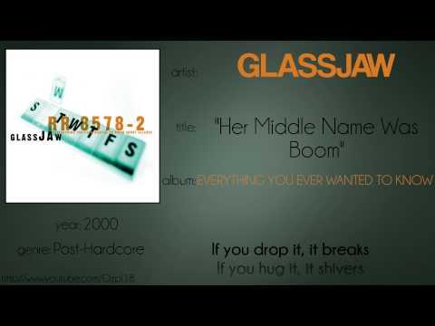 Glassjaw - Her Middle Name was Boom (synced lyrics)