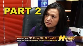 SUAB HMONG HISTORY:  Part 2 - Chia Youyee Vang, PhD, Professor at UWM