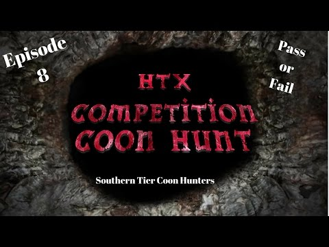 HTX Competition Coon Hunt!!! Episode 8 Coon Hunting