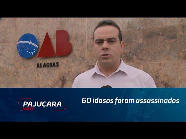 60 idosos foram assassinados este ano em Alagoas