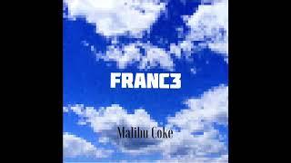 Franc3 - Malibu Coke