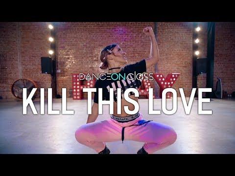 BLACKPINK - Kill This Love  Nicole Kirkland Choreography  DanceOn Class