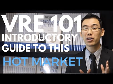 Vancouver Real Estate 101 - Introductory Guide To Navigating This Hot Market - Gary Wong