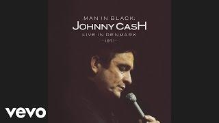 Johnny Cash - Man in Black (Live in Denmark) [audio]