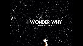 Lucci - I Wonder Why (Feat. Skooly) *Instrumental*HD (Prod. RicoTracks)