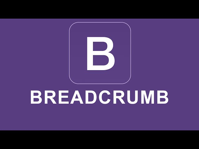 Bootstrap 4 Tutorial 41 - Breadcrumb
