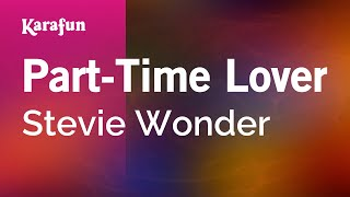 Karaoke Part-time Lover - Stevie Wonder *