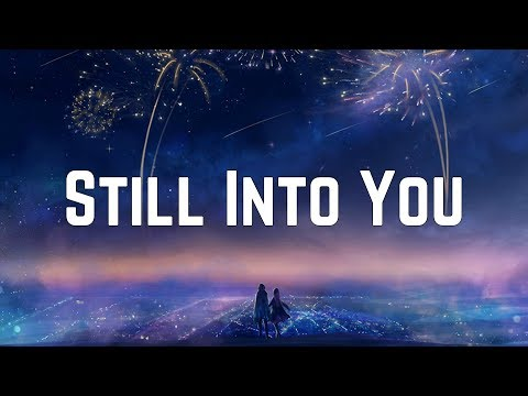 Paramore - Still Into You (Lyrics)