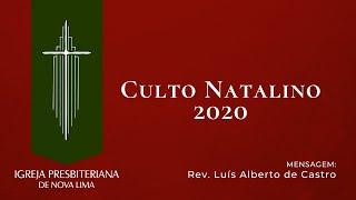 Culto Natalino | Igreja Presbiteriana de Nova Lima | 24.12.2020