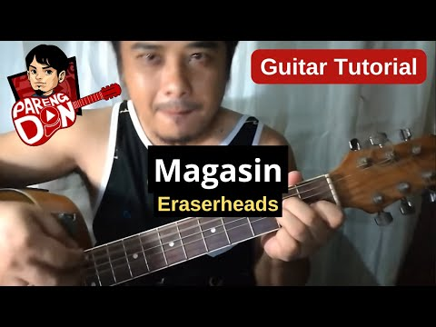 Guitar Tutorial: MAGASIN 4 chords easy Eraserheads