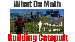 Medieval Engineers - How To Build A Simple Catapult