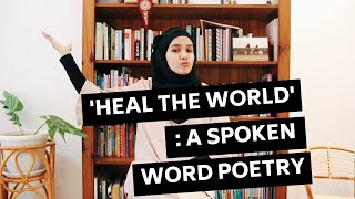 Heal The World - Poem To Listen To On Days You Feel Broken