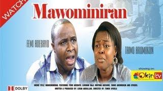 MAWOMINIRAN Yoruba Nollywood Movie Starring Femi Adebayo and Bisi Komolafe