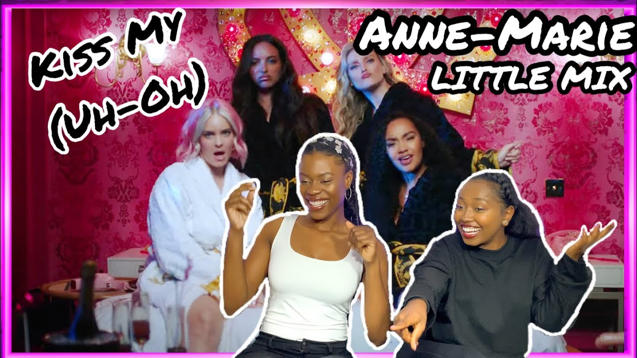 So Cute!🥰|Anne-Marie & Little Mix - Kiss My (Uh Oh) REACTION