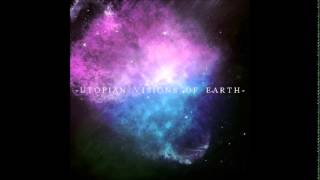 Utopian Visions of Earth - 01.Dystopia