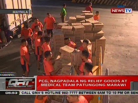 PCG, nagpadala ng relief goods at medical team patungong Marawi