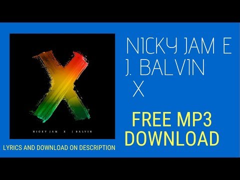 Equis Nicky Jam X J Balvin Audio Oficial MP3 Free Download