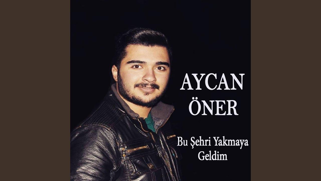 Aycan Öner - Bu Şehri Yakmaya Geldim (Sana Bir Sözüm Var Gitmeden Önce)