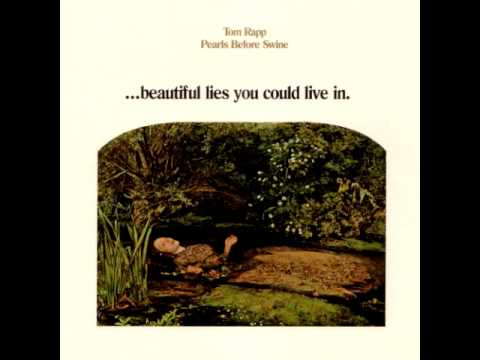 Pearls Before Swine - ...Beautiful Lies You Could Live In [FULL ALBUM]