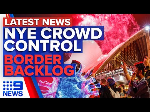 Sydney NYE fireworks going ahead, New QLD border checkpoint | 9 News Australia thumbnail