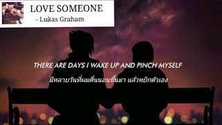 [แปลเพลง - แปลไทย] Love Someone - Lukas Graham Lyric Mp3