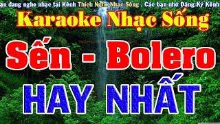 Karaoke Nhạc Sống - LK Trữ Tình, Bolero, Sến Cực Hay - Nhạc Sống Trữ Tình Karaoke
