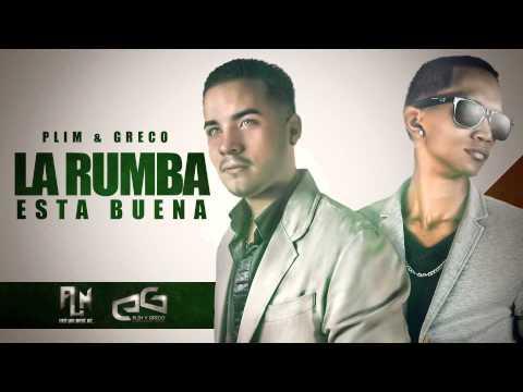 La Rumba esta buena - Plim & Greco (Prod. The Corp)